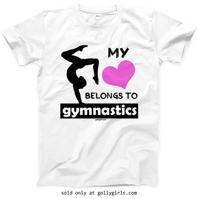 Golly Girls: My Heart Belongs to Gymnastics T-Shirt (Youth & Adult Sizes)