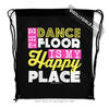 Golly Girls: The Dance Floor Is My Happy Place Drawstring Backpack