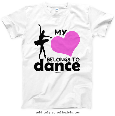 Golly Girls: My Heart Belongs to Dance T-Shirt (Youth & Adult Sizes)