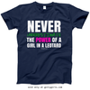 Golly Girls: Never Underestimate a Girl in a Leotard T-Shirt (Youth-Adult)