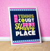 "Golly Girls: The Tennis Court Is My Happy Place 16"" x 20"" Poster"