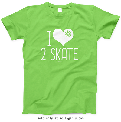 Golly Girls: I Hashtag Heart 2 Skate T-Shirt (Youth-Adult)