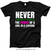 Golly Girls: Never Underestimate a Girl in a Leotard T-Shirt (Youth & Adult Sizes)
