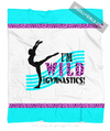 Golly Girls: I'm Wild About Gymnastics Fleece Blanket