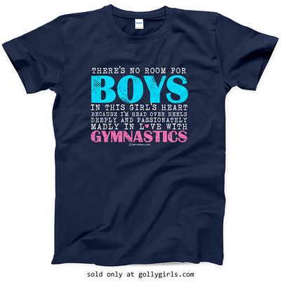 Golly Girls: No Room For Boys Gymnastics T-Shirt (Youth & Adult Sizes)