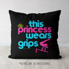 This Princess Wears Grips Gymnastics Throw Pillow - Golly Girls