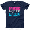 Golly Girls: Dancers Raise The Barre T-Shirt (Youth-Adult)