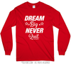 Golly Girls: Dream Big Long Sleeve T-Shirt (Youth & Adult Sizes)
