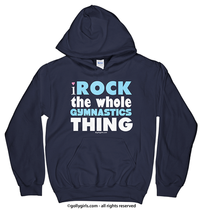 Golly Girls: I Rock The Gymnastics Thing Navy Hoodie (Youth & Adult Sizes)