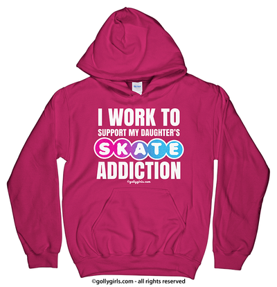 Golly Girls: Work to Support Daughter's Skate Hoodie