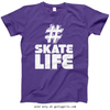 Golly Girls: Hashtag Skate Life Purple T-Shirt (Youth & Adult Sizes)