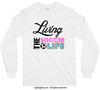 Living The Soccer Life Long Sleeve T-Shirt (Youth-Adult) - Golly Girls