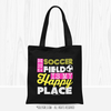 Golly Girls: The Soccer Field Is My Happy Place Black Tote Bag
