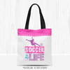 Golly Girls: Soccer Is My Life Tote Bag