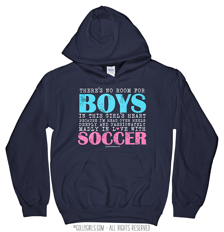 da32cecc1 Golly Girls: No Room For Boys Soccer Navy Hoodie (Youth-Adult)