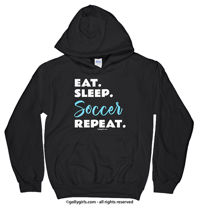Eat Sleep Soccer Hoodie (Youth-Adult) - Golly Girls