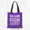 Soccer is My Favorite Tote Bag - Golly Girls