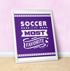 "Soccer is My Favorite Purple 16"" x 20"" Poster - Golly Girls"