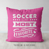 Soccer is My Favorite Pink Throw Pillow - Golly Girls