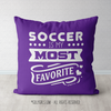 Soccer is My Favorite Purple Throw Pillow - Golly Girls