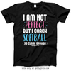 Golly Girls: I Am Not Perfect - Softball Coach T-Shirt