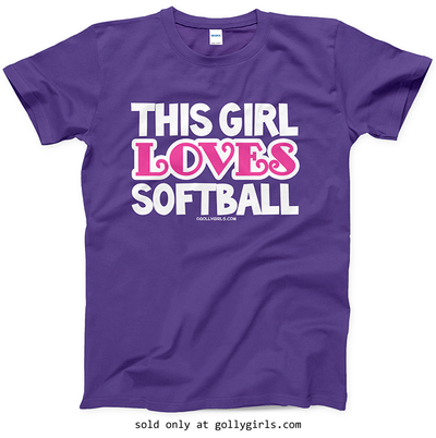 Golly Girls: This Girl Loves Softball T-Shirt (Youth-Adult)
