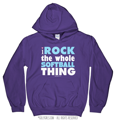 Golly Girls: I Rock The Whole Softball Thing Hoodie (Youth-Adult)