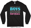 No Room For Boys Softball Long Sleeve T-Shirt (Youth-Adult)