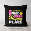 The Softball Field Is My Happy Place Black Throw Pillow - Golly Girls