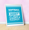 "Softball is My Favorite Turquoise 16"" x 20"" Poster - Golly Girls"