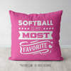 Softball is My Favorite Pink Throw Pillow - Golly Girls