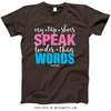 Golly Girls: My Tap Shoes Speak T-Shirt (Youth-Adult)