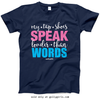 Golly Girls: My Tap Shoes Speak T-Shirt (Youth & Adult Sizes)