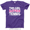 Golly Girls: This Girl Loves Tennis T-Shirt (Youth-Adult)