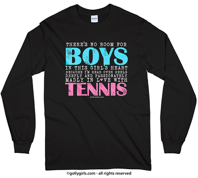 No Room For Boys Tennis Long Sleeve T-Shirt (Youth-Adult)