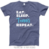 Eat Sleep Tennis T-Shirt (Youth-Adult)