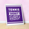"Tennis is My Favorite Purple 16"" x 20"" Poster - Golly Girls"