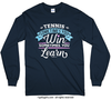 Tennis Win or Learn Long Sleeve T-Shirt (Youth-Adult)