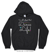 That Dance Life Hoodie (Youth-Adult) - Golly Girls