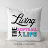 Living The Softball Life Throw Pillow - Golly Girls