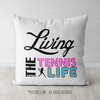 Living The Tennis Life Throw Pillow - Golly Girls