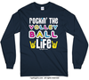 Golly Girls: Rockin' the Volleyball Life Long Sleeve T-Shirt (Youth-Adult)
