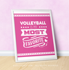 "Volleyball is My Favorite Pink 16"" x 20"" Poster - Golly Girls"