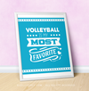 "Volleyball is My Favorite Turquoise 16"" x 20"" Poster - Golly Girls"