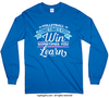 Volleyball Win or Learn Long Sleeve T-Shirt (Youth-Adult)