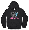 Golly Girls: Why Walk When You Can Dance Black Hoodie (Youth-Adult)