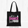 Golly Girls: Will Dance for Food Black Tote Bag