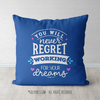 Working For Your Dreams Throw Pillow in Blue - Golly Girls