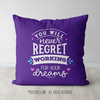 Working For Your Dreams Throw Pillow in Purple - Golly Girls