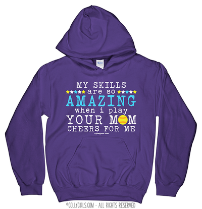 Golly Girls: Your Mom Cheers For Me Softball Hoodie (Youth-Adult)